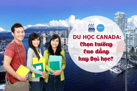 Bí quyết chọn trường du học Canada: Cao đẳng hay Đại học