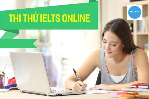 Thi thử IELTS Online – Đánh giá trình độ tiếng Anh
