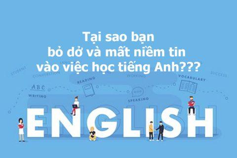 Nhiều sinh viên Việt Nam bỏ dở và mất niềm tin vào việc học tiếng Anh