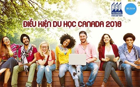 điều kiện du học canada 2018