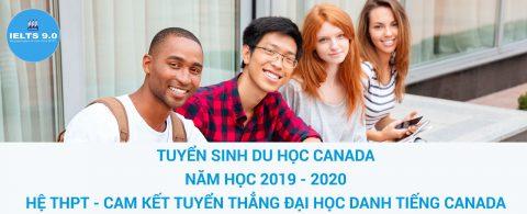 THÔNG BÁOTUYỂN SINH DU HỌC CANADA – Năm học 2019 – 2020